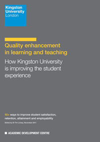 Quality enhancement in learning and teaching: How Kingston University is improving the student experience
