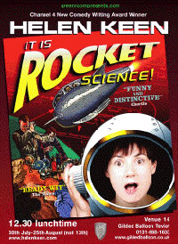 Comedienne Helen Keen's show, It Is Rocket Science!, is one of the highlights of this year's Edinburgh Fringe Festival.